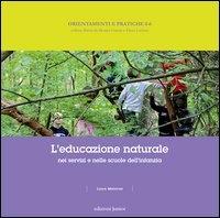 L'educazione naturale nei servizi e nelle scuole per l'infanzia