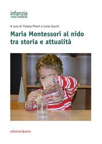 Maria Montessori al nido tra storia e attualità