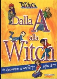 Dalla A alla Witch