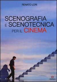 Scenografia e scenotecnica per il cinema