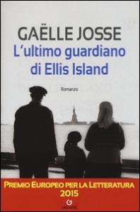 L'ultimo guardiano di Ellis Island