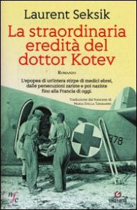La straordinaria eredità del dottor Kotev