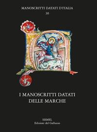 I manoscritti datati delle Marche
