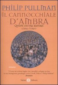 3.: Il cannocchiale d'ambra / Philip Pullman ; traduzione di Francesco Bruno