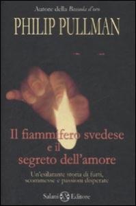 Il fiammifero svedese e il segreto dell'amore
