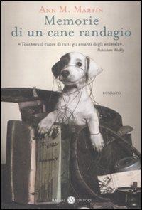 Le memorie di un cane randagio / Ann M. Martin