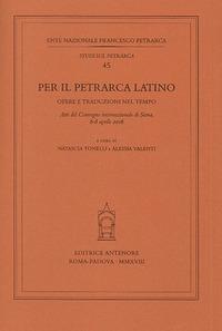 Per il Petrarca latino