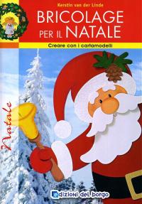 Bricolage per il Natale / Kerstin van der Linde