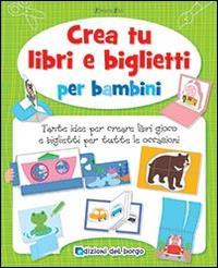 Crea tu libri e biglietti per bambini