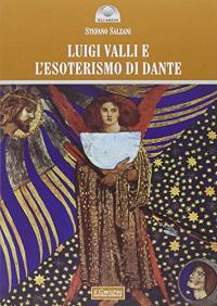 Luigi Valli e l'esoterismo di Dante