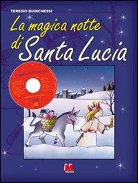 La magica notte di Santa Lucia