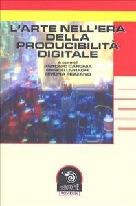 L'arte nell'era della producibilità digitale