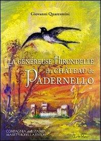 La genéréuse hirondelle du chateau du Padernello