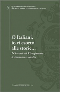 O italiani, io vi esorto alle storie...