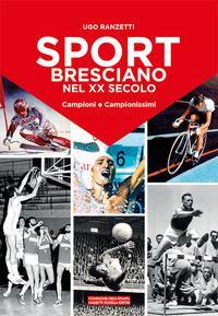 Sport bresciano nel XX secolo