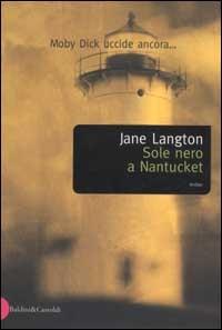 Sole nero a Nantucket / Jane Langton ; traduzione di Lidia Lax