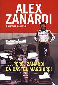...pero', Zanardi da Castel Maggiore!