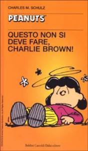 Questo non si deve fare, Charlie Brown!