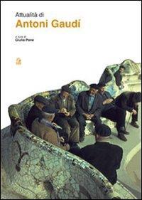 Attualità di Antoni Gaudì