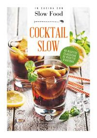 Cocktail Slow