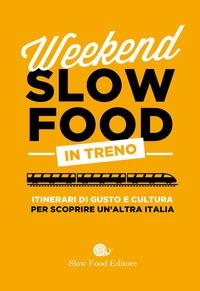 Weekend Slow Food in treno