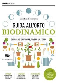 Guida alll'orto biodinamico