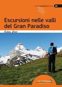 Escursioni nelle valli del Gran Paradiso / Andrea Greci
