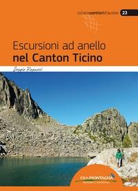 Escursioni ad anello nel Canton Ticino