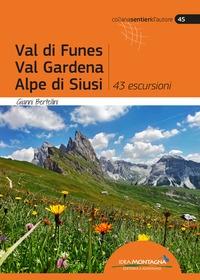 Val di Funes, Val Gardena, Alpe di Siusi