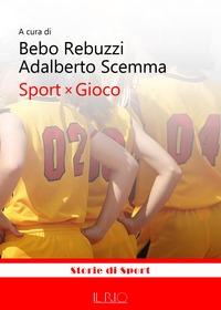 Sport x gioco