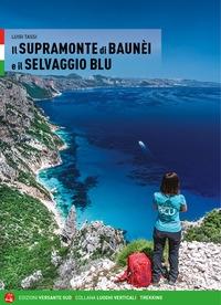 Il Supramonte di Baunei e il Selvaggio Blu