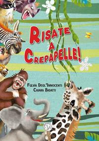 Risate a crepapelle!