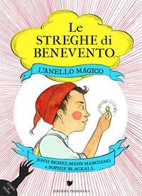 Le streghe di Benevento. [2]: Anello magico