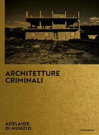 Architetture criminali