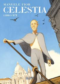 Celestia / Manuele Fior. Libro 1