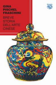 Breve storia dell'arte cinese