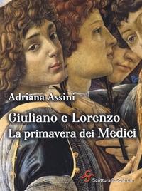 Giuliano e Lorenzo