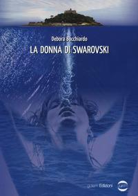 La donna di Swarovski