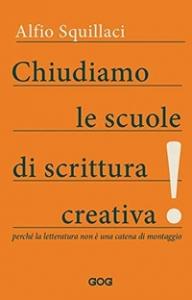 Chiudiamo le scuole di scrittura creativa!