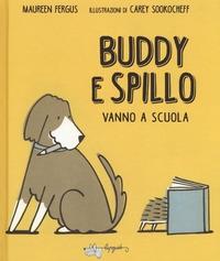 Buddy e Spillo vanno a scuola