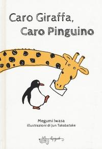 Caro Giraffa, caro Pinguino