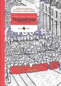 ThyssenKrupp : morti speciali S.p.a. / Alessandro Di Virgilio, Manuel De Carli
