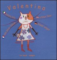 Valentina. Paura blu