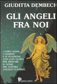 Gli angeli fra noi