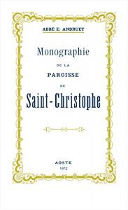 Monographie de la paroisse de Saint-Christophe