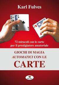 Giochi di magia automatici con le carte