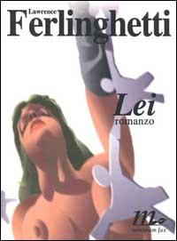 Lei / Lawrence Ferlinghetti