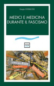 Medici e medicina durante il fascismo