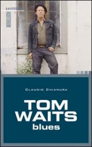 Tom Waits blues