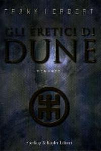 Gli eretici di Dune / Frank Herbert ; [traduzione di Giampaolo Cossato e Sandro Sandrelli]